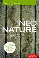 Neo Nature Endlich gesünder und erfolgreicher leben