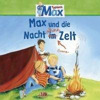 Max und die Nacht ohne Zelt