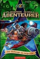 Die fliegende Schule der Abenteurer 2 – Der Dschungel im ewigen Eis