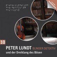 Peter Lundt und der Dreiklang des Bösen