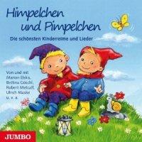 Himpelchen und Pimpelchen - Die schönsten Reime und Lieder