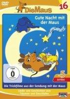 Die Maus DVD Folge 16 Gute Nacht mit der Maus