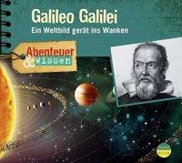 Galileo Galilei - Ein Weltbild gerät ins Wanken