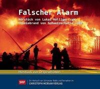 Falscher Alarm - Hörstück von Lukas Holliger zum Chemiebrand von Schweizerhalle 1986
