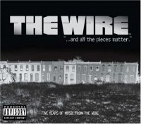 The Wire: '...and all the pieces matter.' - Five Years of Music from The Wire