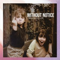 Without Notice