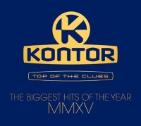 KONTOR Top of the Clubs: The Biggest Hits of the Year MMXV