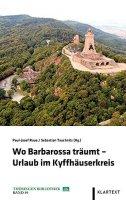 Wo Barbarossa träumt - Urlaub im Kyffhäuserkreis