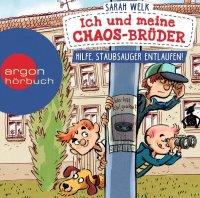 Ich und meine Chaos-Brüder