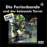 ... und der kolossale Terror